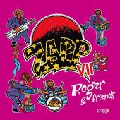 ZAPP VII  - CD ROGER & FRIENDS