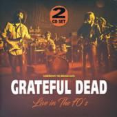 GRATEFUL DEAD  - CD LIVE IN THE 70'S (2CD)