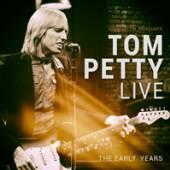 TOM PETTY  - VINYL LIVE - THE EARLY YEARS [VINYL]