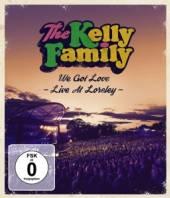 KELLY FAMILY  - DV WE GOT LOVE - LIVE AT LORELEY