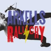 ARKELLS  - CD RALLY CRY