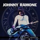 RAMONE JOHNNY  - VINYL FINAL SESSIONS [VINYL]
