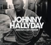 HALLYDAY JOHNNY  - CD MON PAYS CEST LAM..