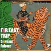 FALZONE GIOVANNI  - CD FAR EAST TRIP