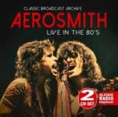 AEROSMITH  - CD LIVE IN THE 80'S