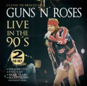 GUNS N' ROSES  - CD LIVE IN THE 90'S (2CD)