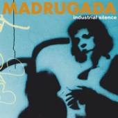 MADRUGADA  - CD INDUSTRIAL SILENCE