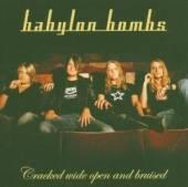 BABYLON BOMBS  - CD CRACKED WIDE OPEN
