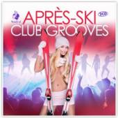 VARIOUS  - CD APRES-SKI CLUB GROOVES