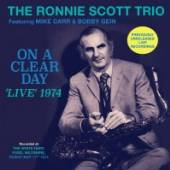 SCOTT RONNIE -TRIO-  - CD ON A CLEAR DAY - LIVE..