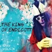 WILSON GARY  - CD KING OF ENDICOTT