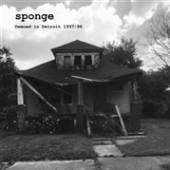 SPONGE  - CD DEMOED IN DETROIT