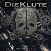 DIE KLUTE  - CD PLANET FEAR