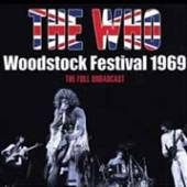 WHO  - CD WOODSTOCK FESTIVAL 1969