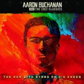 AARON BUCHANAN AND THE CULT CL..  - CD THE MAN WITH STARS ON HIS KNEES