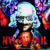 NYLON JAIL  - CD IRREVERSIBLE CHANGES