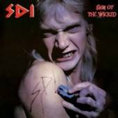 S.D.I.  - VINYL SIGN OF THE WICKED [VINYL]