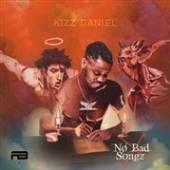 KIZZ DANIEL  - CD NO BADD SONGS