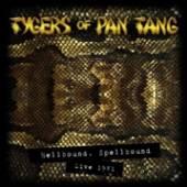 TYGERS OF PAN TANG  - CD HELLBOUND SPELLBOUND 81