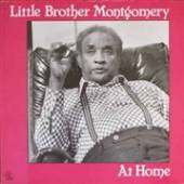 LITTLE BROTHER MONTGOMERY  - CD AT HOME