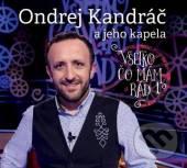 Kandracovci  - CD VSETKO CO MAM RAD 1 (NOVY OBAL)
