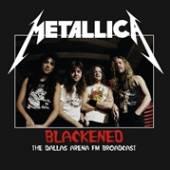 METALLICA  - VINYL BLACKENED: THE..