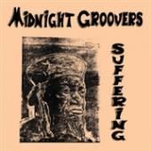 MIDNIGHT GROOVERS  - VINYL SUFFERING [VINYL]