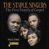 STAPLE SINGERS  - CD FIRST FAMILY OF GOSPEL