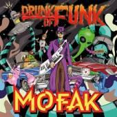 MOFAK  - VINYL DRUNK OF FUNK-LTD/45 RPM- [VINYL]