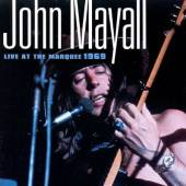MAYALL JOHN  - CD LIVE AT THE MARQUEE 1969