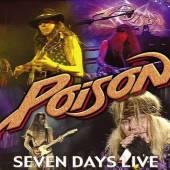POISON  - CD SEVEN DAYS-LIVE