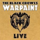 BLACK CROWES  - 2xCD WARPAINT: LIVE 2008
