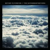 RETURN TO FOREVER  - CD THE MOTHERSHIP RETURNS