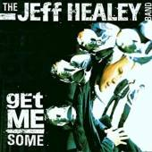 HEALEY BAND JEFF  - CD GET ME SOME