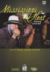 MISSISSIPPI HEAT  - DVD ONE EYE OPEN - LIVE IN