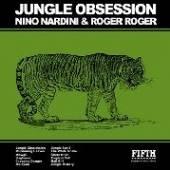 NINO NARDINI & ROGER ROGER  - CD JUNGLE OBSESSION