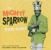 MIGHTY SPARROW  - CD FIRST FLIGHT