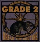 GRADE 2  - VINYL BREAK THE ROUTINE [VINYL]