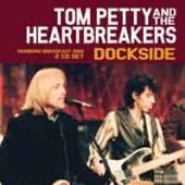 TOM PETTY  - CD+DVD DOCKSIDE (2CD)