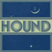 HOUND  - VINYL OUT OF SPACE [VINYL]