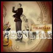 SLACKERS  - CD PECULIAR