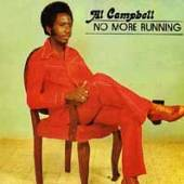 AL CAMPBELL  - VINYL NO MORE RUNNING [VINYL]