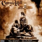 CYPRESS HILL  - 2xVINYL TILL DEATH D..