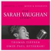 VAUGHAN S./OMID P.EFTEKHARI/T.  - cd DIE SARAH VAUGHAN STORY - MUSI