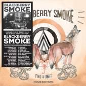 BLACKBERRY SMOKE  - CD FIND A LIGHT TOUR EDITION
