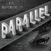 HEX DISPENSERS  - 07 7-PARALLEL