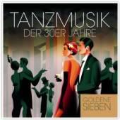 GOLDENE SIEBEN  - CD TANZMUSIK DER 30ER JAHRE