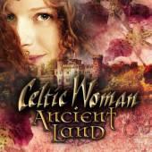 CELTIC WOMAN  - CD ANCIENT LAND (W/DVD)