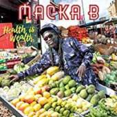 MACKA B  - VINYL HEALTH IS WEALTH [VINYL]