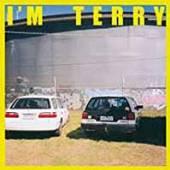 TERRY  - VINYL I'M TERRY -COLOURED- [VINYL]